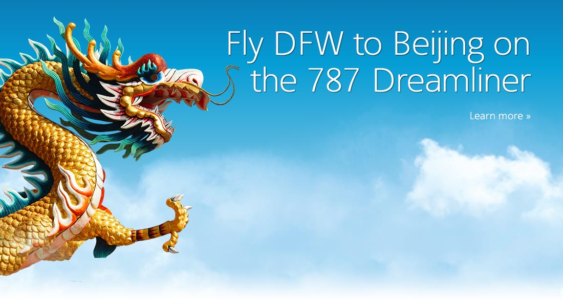 Fly DFW to PEK on the 787 Dreamliner