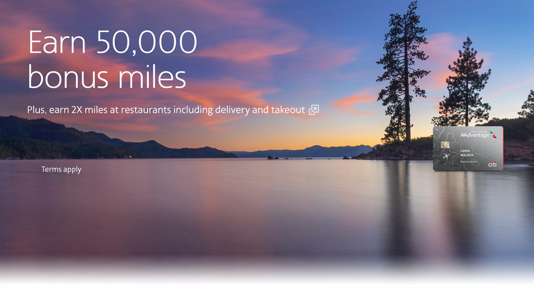 Citi / AAdvantage credit card. Earn 50,000 bonus miles after qualifying purchases. Opens another site in a new window that may not meet accessibility guideline.